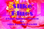 Click here to view the Silke Blues composed and performed by Miss Denise Hewitt